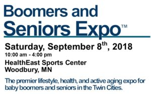 Boomers and Seniors Expo in Woodbury, MN on Saturday, September 8th 2018