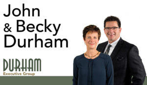 John and Becky Durham, REALTORS