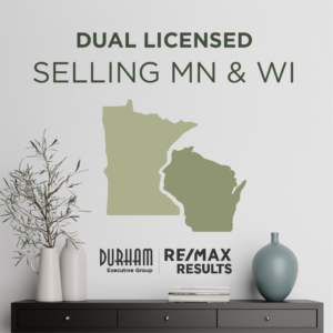 John & Becky Durham are licensed Realtors in WI & MN